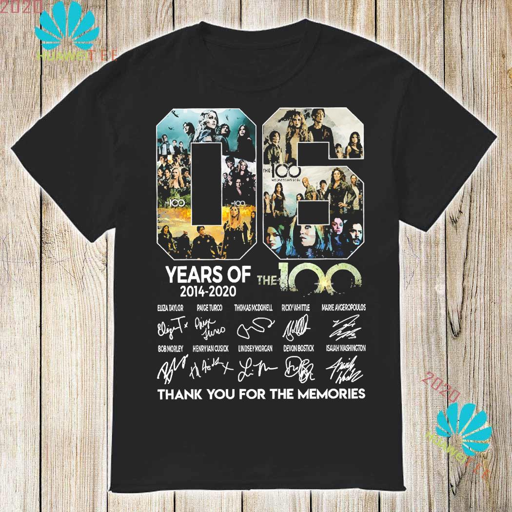 06 Years Of The 100 2014 2020 Thank You For The Memories Signatures Shirt