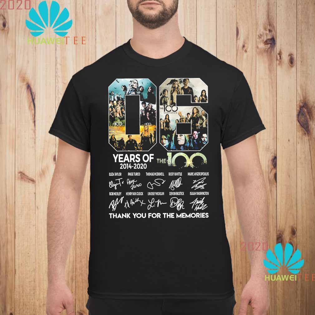 06 Years Of The 100 2014 2020 Thank You For The Memories Signatures Shirt unisex