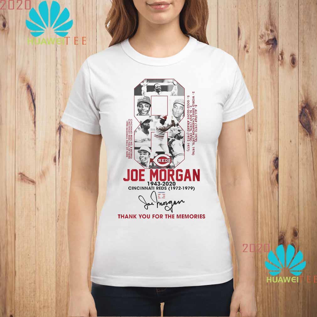 8 Joe Morgan 1943 2020 Cincinnati Reds Thank You For The Memories Signature Shirt ladies-shirt