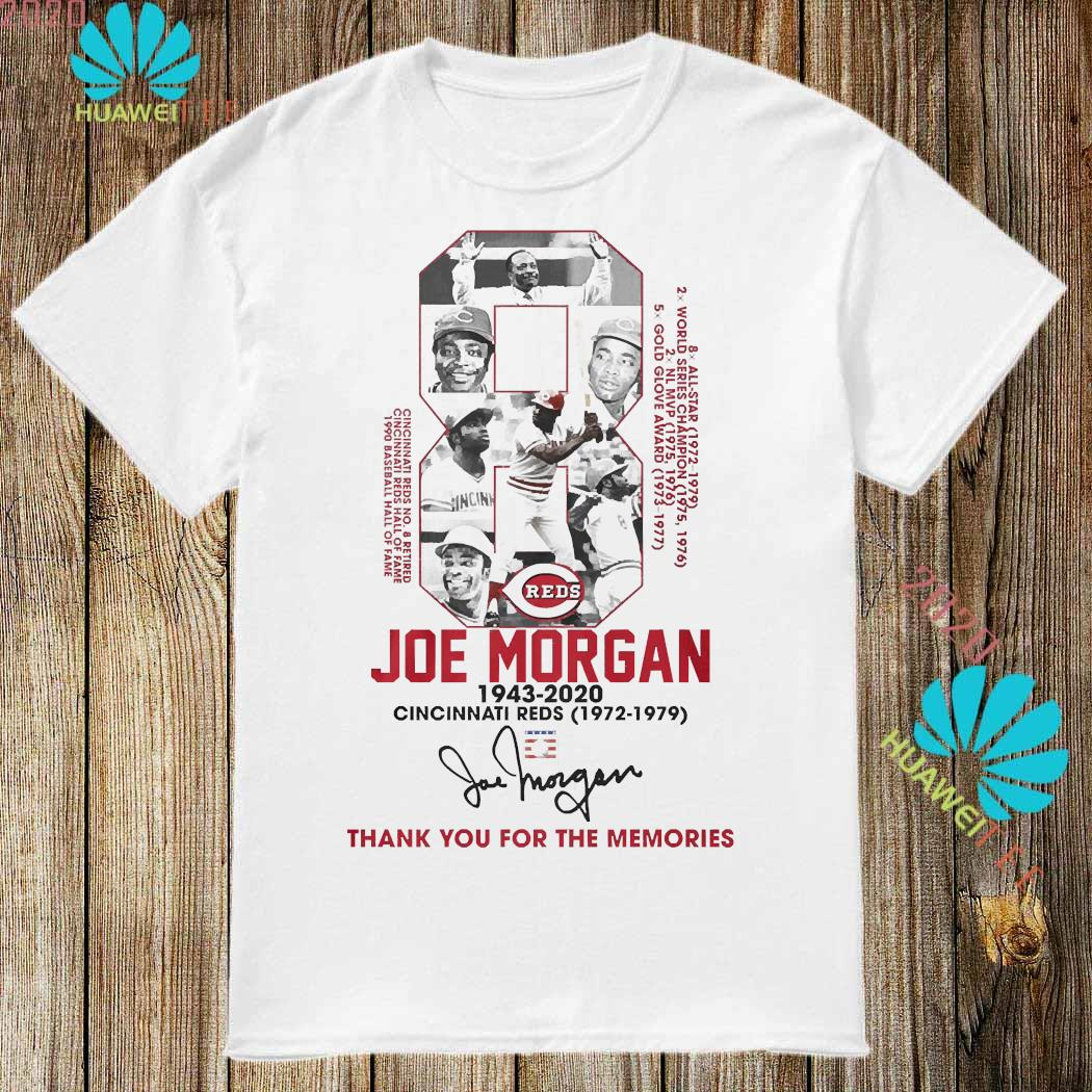 8 Joe Morgan 1943 2020 Cincinnati Reds Thank You For The Memories Signature Shirt