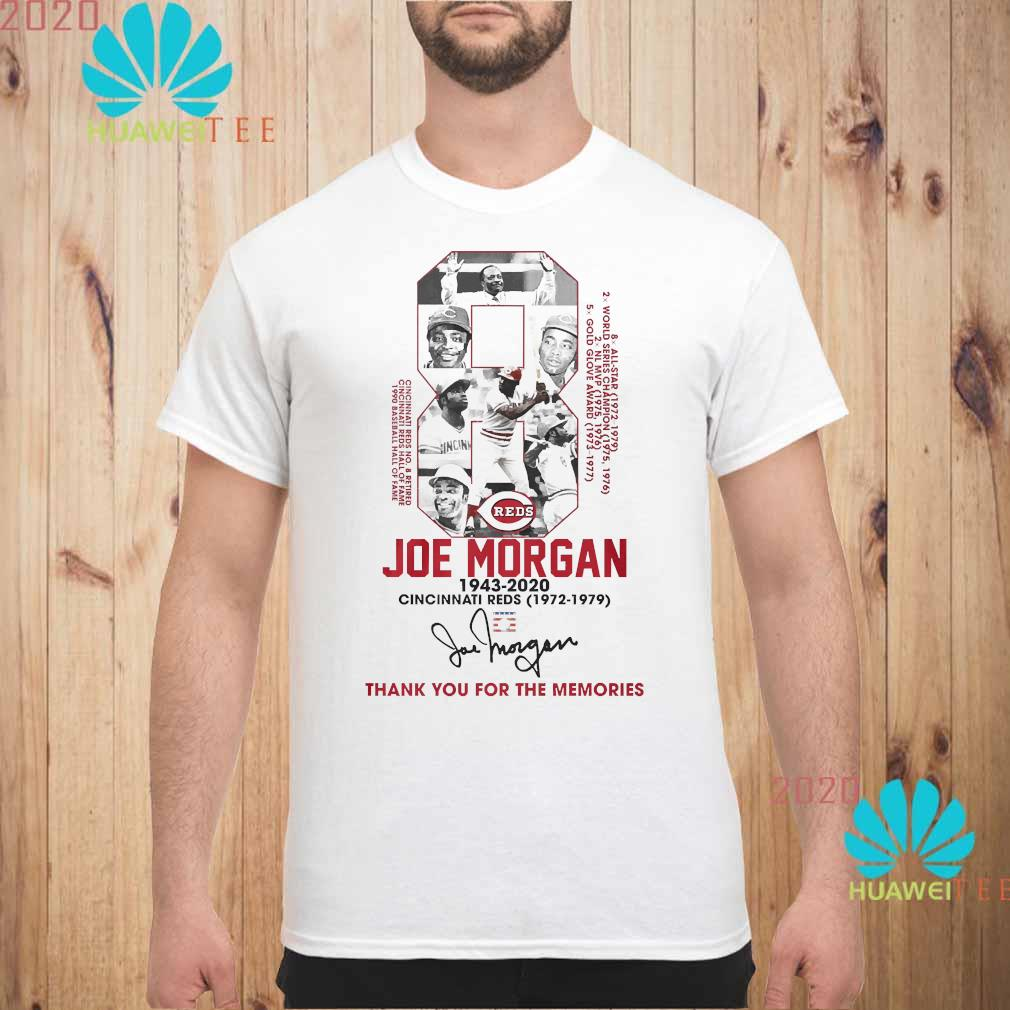 8 Joe Morgan 1943 2020 Cincinnati Reds Thank You For The Memories Signature Shirt unisex