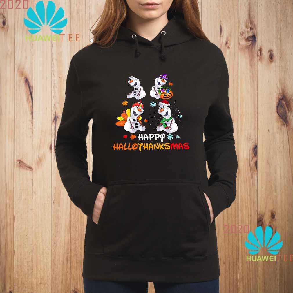 Disney Olaf Happy Hallothanksmas Shirt hoodie