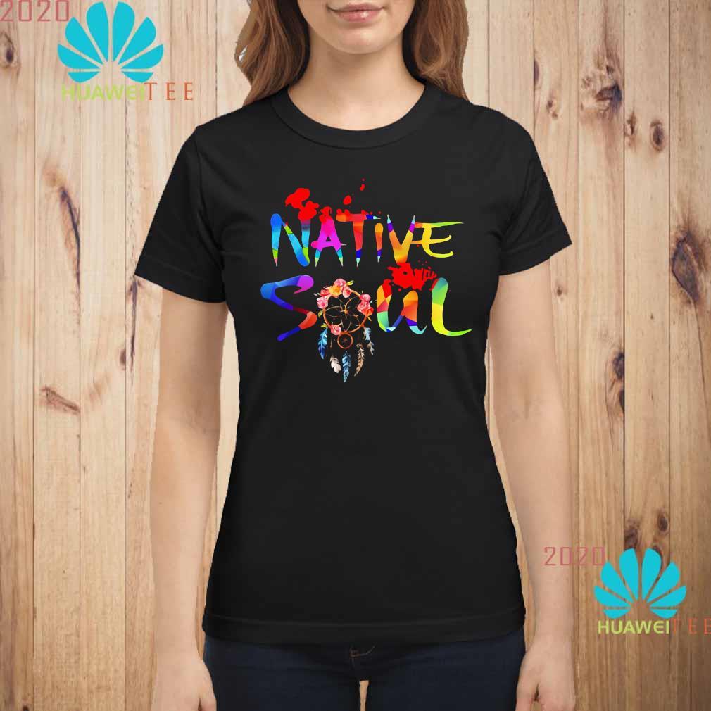 LGBT Native Soul Shirt ladies-shirt
