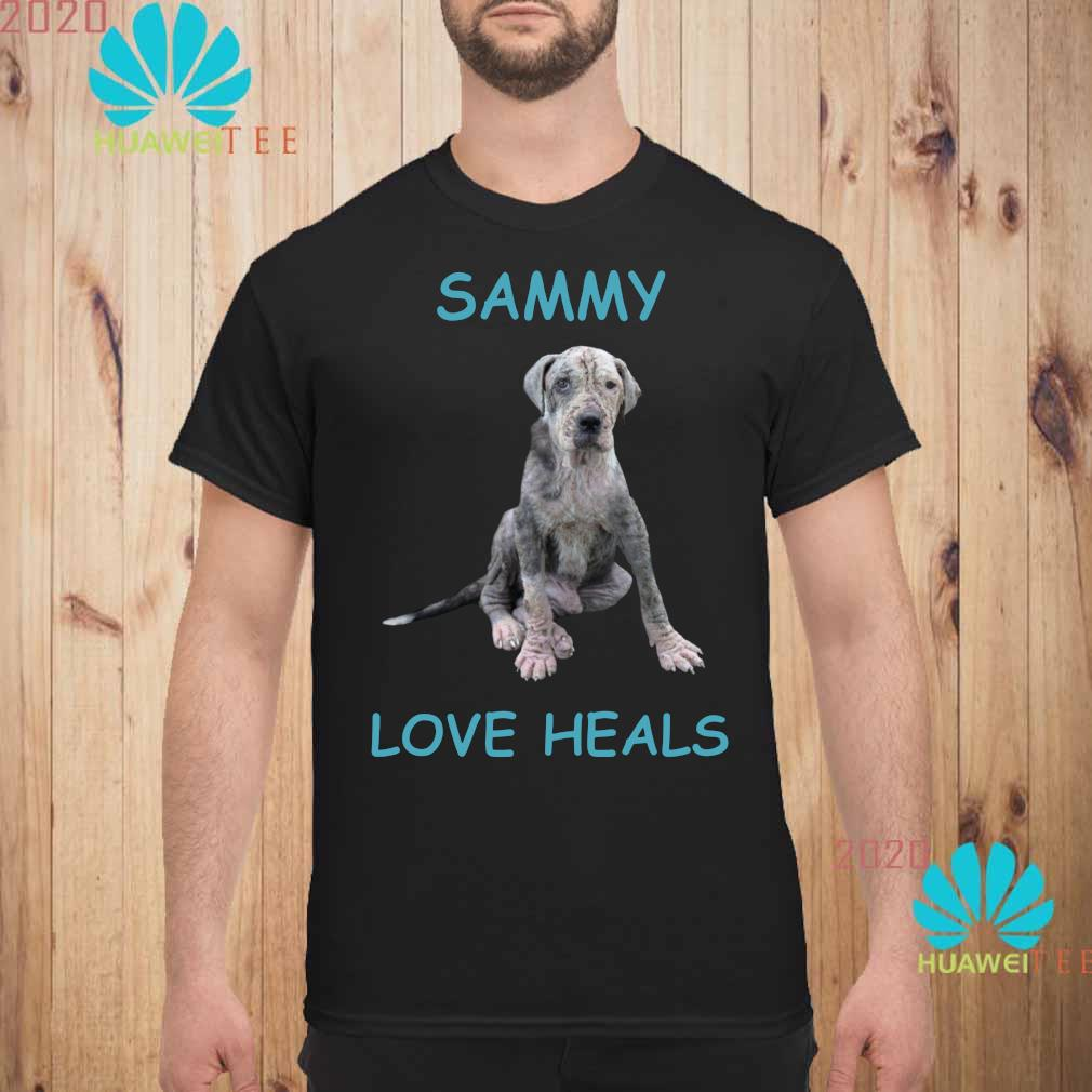 Sammy Love Heals Shirt unisex