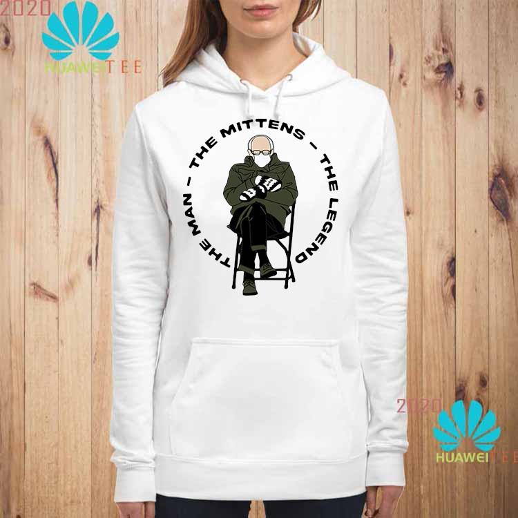 Bernie Sanders The Man The Mittens The Legend Shirt hoodie