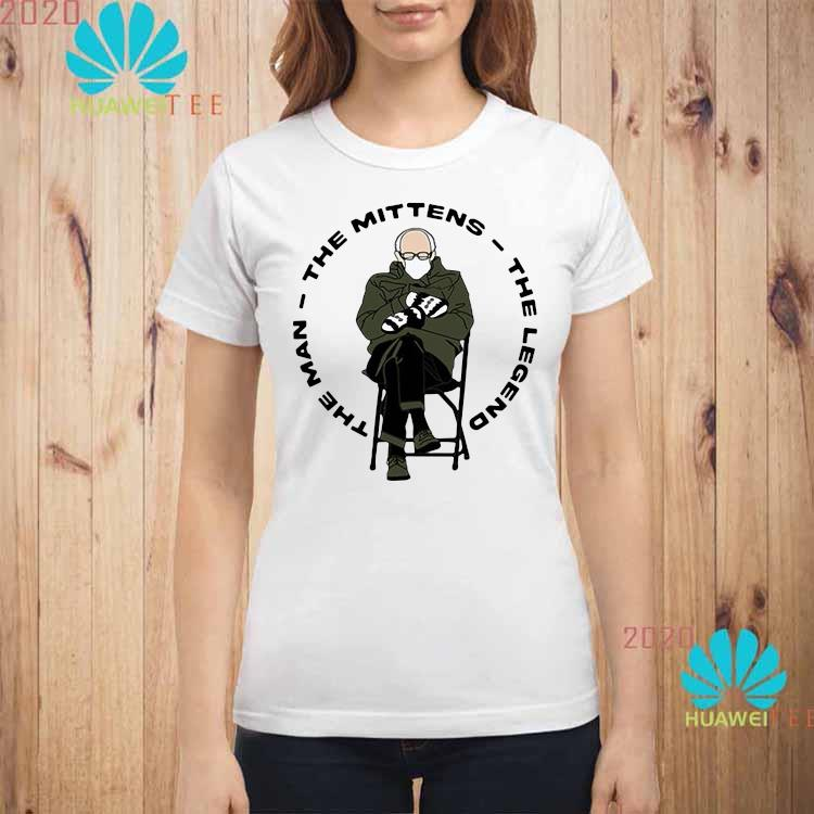 Bernie Sanders The Man The Mittens The Legend Shirt ladies-shirt