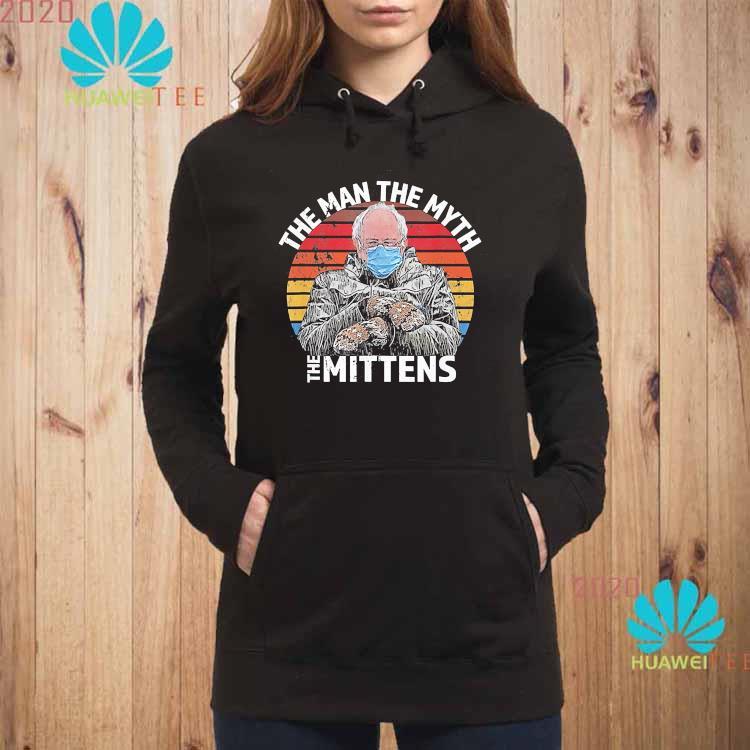 Bernie Sanders The Man The Myth The Mittens Vintage Shirt hoodie