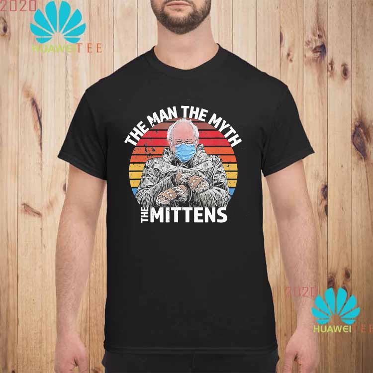 Bernie Sanders The Man The Myth The Mittens Vintage Shirt unisex