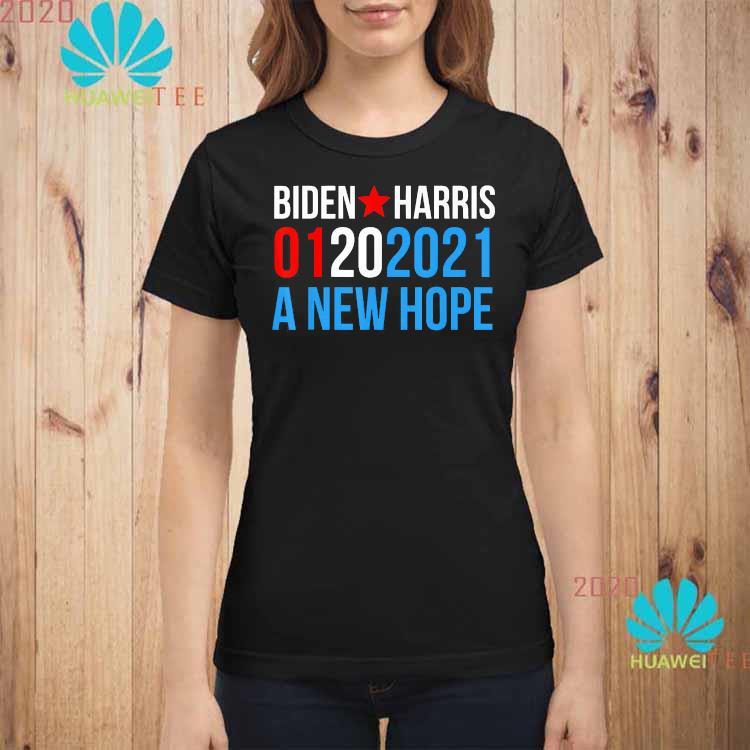 Biden Harris Inauguration-January 2021 A New Hope-01202021 Shirt ladies-shirt
