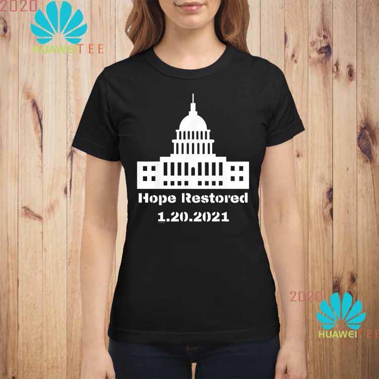 Hope Restored to the White House 1-20-2021 Shirt ladies-shirt