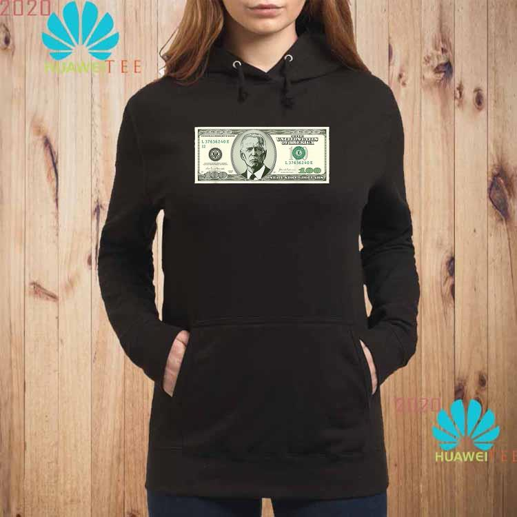 Joe Biden On A 100 Dollars Bill Biden Harris 2020 Shirt hoodie