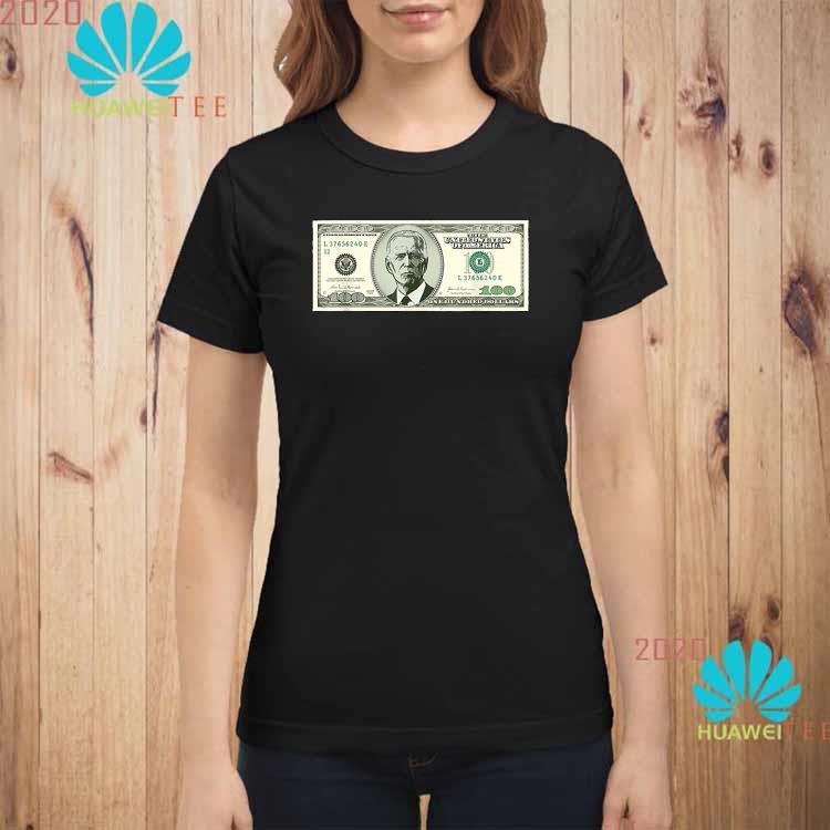 Joe Biden On A 100 Dollars Bill Biden Harris 2020 Shirt ladies-shirt