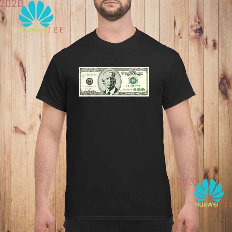 Joe Biden On A 100 Dollars Bill Biden Harris 2020 Shirt unisex