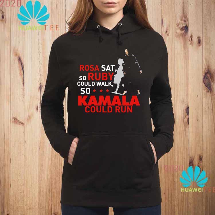 Kamala Harris Rosa Sat Ruby Walk First Female Vice President Shirt hoodie