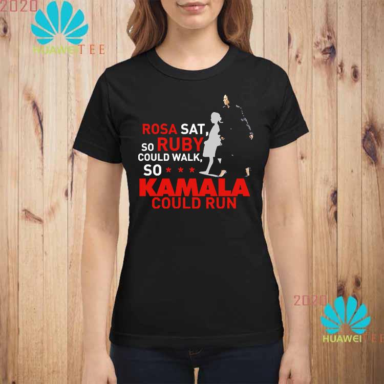 Kamala Harris Rosa Sat Ruby Walk First Female Vice President Shirt ladies-shirt
