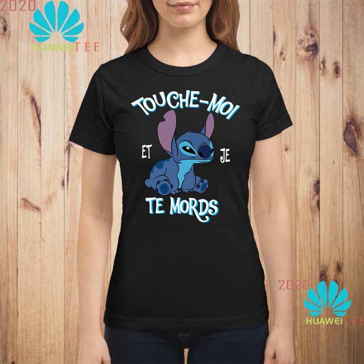 Stitch Touche Moi Et Je Te Mords Shirt ladies-shirt