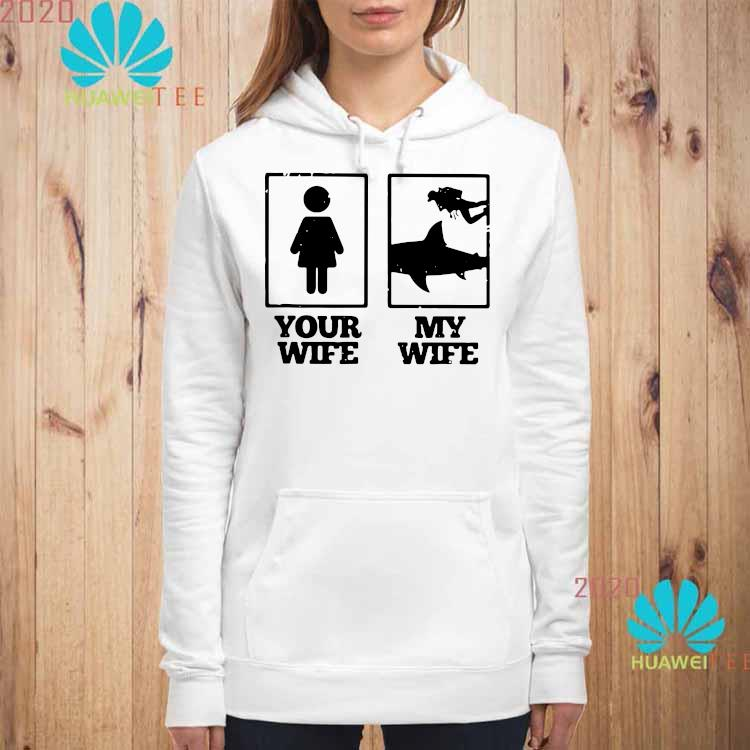 Your Wife My Wife Scuba Diving Shirt hoodie